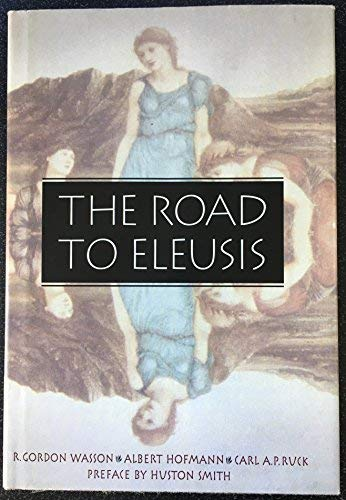 9780915148202: Road to Eleusis : Unveiling the Secret of the Mysteries