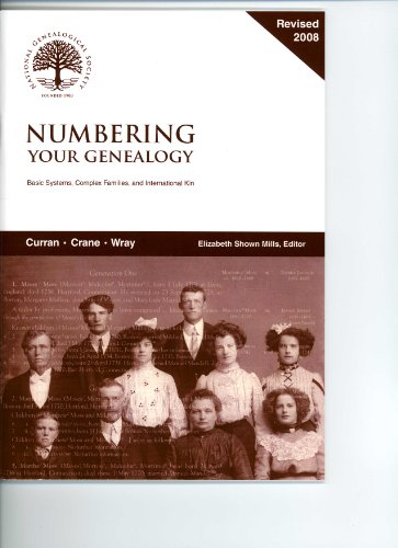9780915156641: Numbering Your Genealogy: Basic Systems, Complex Families, and International Kin (Special Publications of the National Genealogical Society)