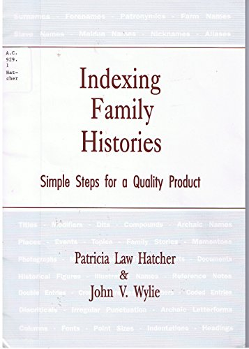 9780915156733: Indexing Family Histories: Simple Steps for a Quality Product (Special Publication)