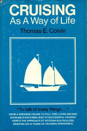 Cruising as a Way of Life: Colvin, Thomas E.