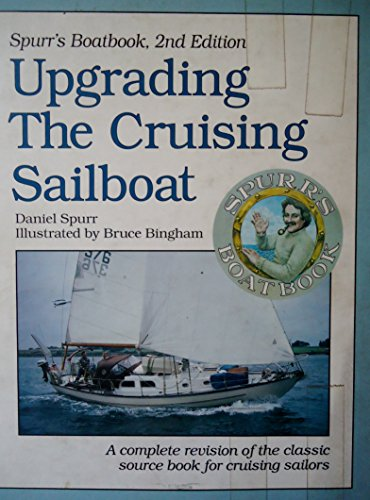 9780915160334: Upgrading the Cruising Sailboat : Spurr's Boatbook, 2nd edition