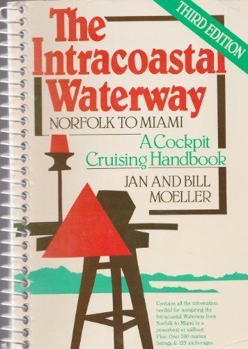 9780915160365: The Intracoastal Waterway: A Cockpit Cruising Handbook