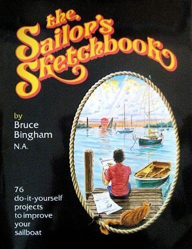 9780915160556: The Sailor's Sketchbook - Ideas and projects for the yachtsman's rainy days
