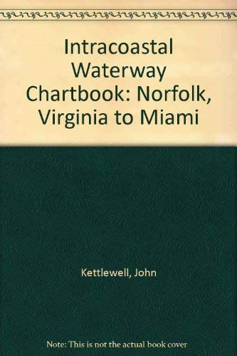 9780915160655: The Intracoastal Waterway Chartbook, Norfolk to Miami