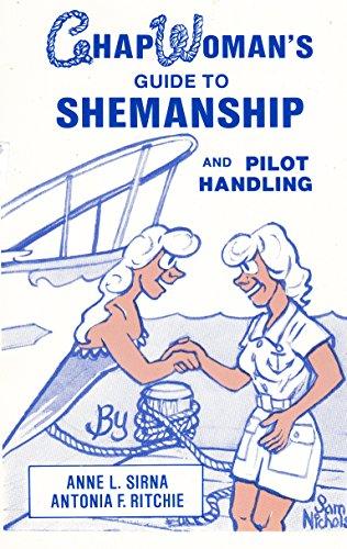 9780915160938: Chapwoman's Guide to Shemanship and Pilot Handling