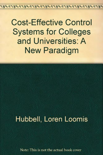 Cost-Effective Control Systems for Colleges and Universities: Hubbell, Loren Loomis,