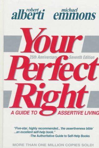 9780915166114: Your Perfect Right: A Guide to Assertive Living (Professional Edition of Your Perfect Right, Vol 1)