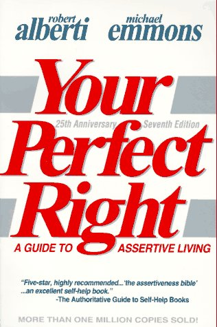 9780915166121: Your Perfect Right: A Guide to Assertive Living
