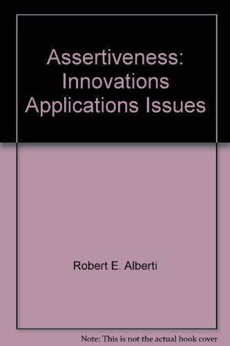 9780915166381: Assertiveness: Innovations Applications Issues