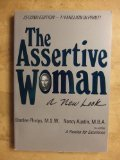 9780915166619: The Assertive Woman: A New Look