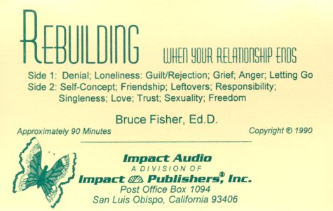 Rebuilding: When Your Relationship Ends: Fisher, Bruce