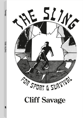 9780915179190: Sling for Sport and Survival