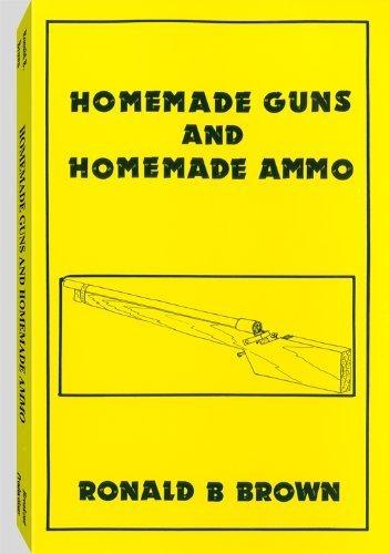 9780915179398: Homemade Guns and Homemade Ammo