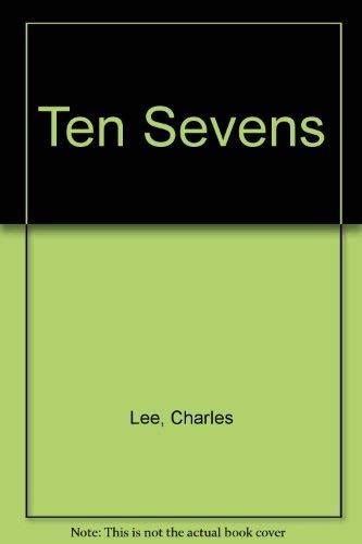 Ten Sevens: Lee, Charles
