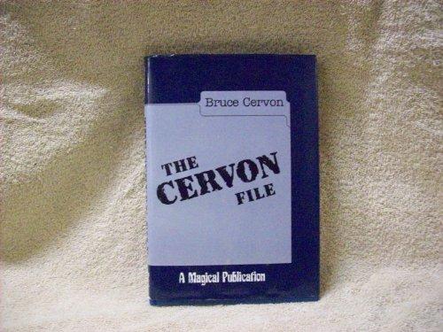 The Cervon File: Cervon, Bruce;Caveney, Mike