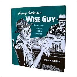9780915181254: Harry Anderson: Wise Guy from the Street to the Screen
