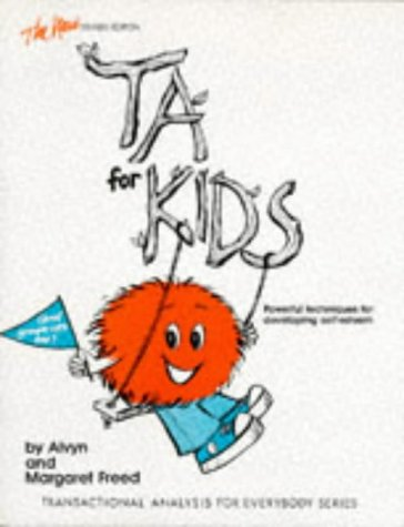 The New TA for Kids and Grown-Ups: Freed, Alvyn; Freed,