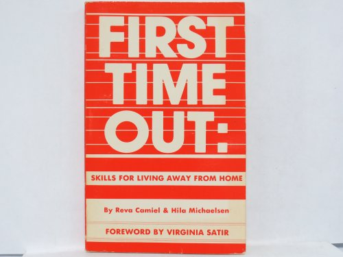 9780915190263: First Time Out: Skills for Living Away from Home