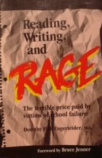 9780915190423: Reading, Writing and Rage: The Terrible Price Paid by Victims of School Failure
