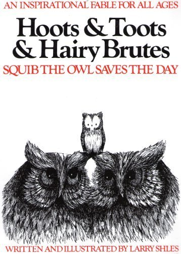 9780915190560: Hoots and Toots and Hairy Brutes: The Continuing Adventures of Squib (Hoots & Toots & Hairy Brutes)
