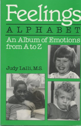 9780915190829: Feelings Alphabet : An Album of Emotions from A to Z