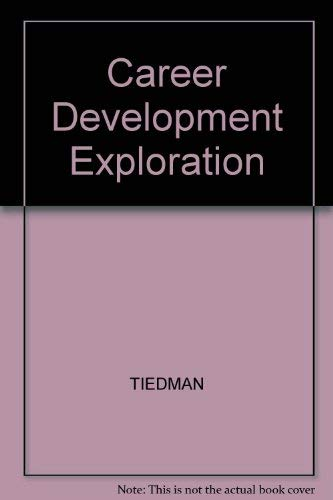 Career development: Exploration and commitment: TIEDMAN