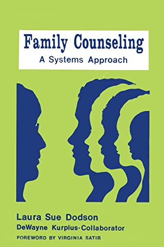 9780915202089: Family Counseling: A Systems Approach