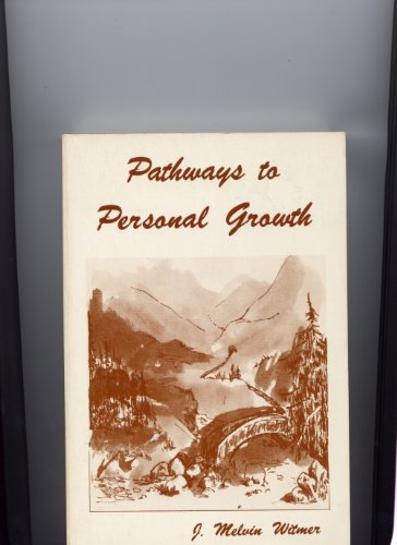 9780915202454: Pathways to Personal Growth: Developing a Sense of Worth and Competence