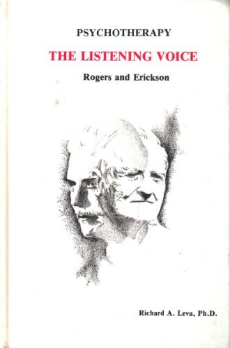 9780915202683: Psychotherapy: The Listening Voice-Rogers and Erickson