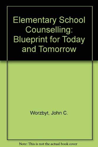 9780915202690 elementary school counseling a blueprint for today 9780915202690 elementary school counseling a blueprint for today and tomorrow malvernweather Image collections