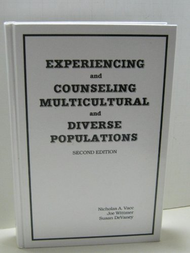 9780915202782: EXPERIENCING & COUNSELING MULTICULTURAL AND DIVERSE POPULATIONS - 2nd edition