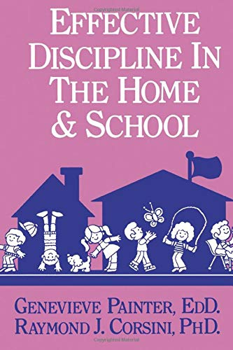 9780915202898: Effective Discipline In The Home And School