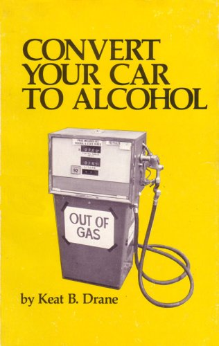 9780915216543: Convert Your Car to Alcohol