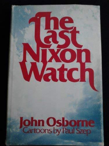 The last Nixon watch: Osborne, John