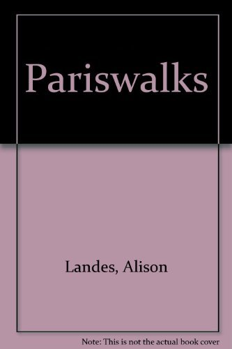 Pariswalks: Close-ups of the Left Bank: Landes, Alison