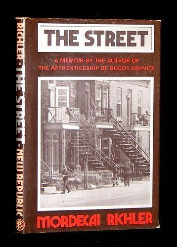 THE STREET.: Richler, Mordecai