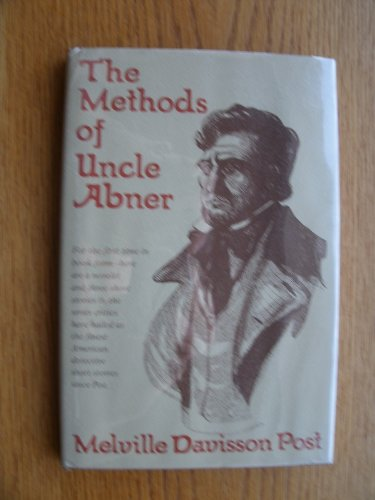 9780915230037: The Methods of Uncle Abner