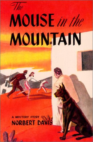 The Mouse in the Mountain (Rue Morgue Vintage Gumshoe Mystery): Davis, Norbert