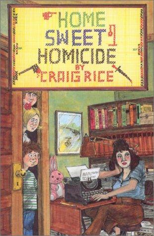 Home Sweet Homicide: Craig Rice