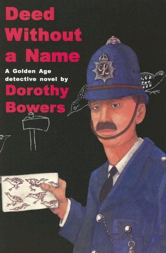 DEED WITHOUT A NAME (A Golden Age: Bowers, Dorothy
