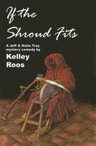 9780915230921: If the Shroud Fits (Jeff & Haila Troy Mysteries)