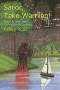 9780915230969: Sailor, Take Warning! (Jeff & Haila Troy Mysteries)