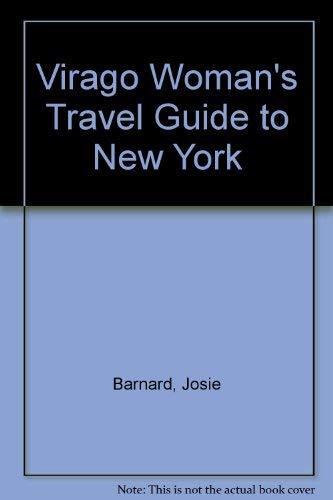 Virago Woman's Travel Guide to New York: Barnard, Josie