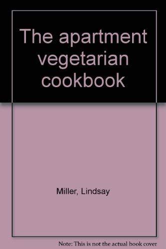 9780915238262: The apartment vegetarian cookbook