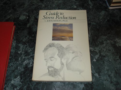 9780915238330: Guide to Stress Reduction
