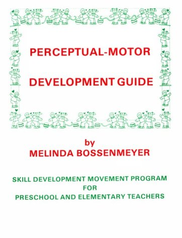 9780915256242: Perceptual Motor Development Guide