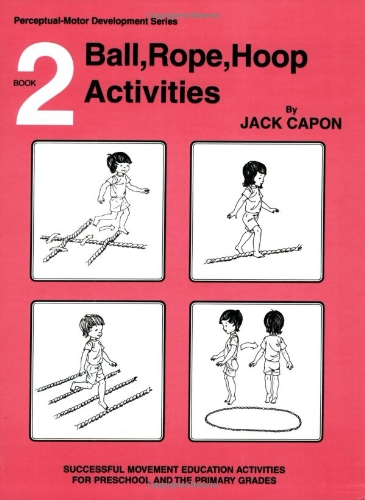 9780915256372: Book 2: Ball, Rope, Hoop Activities (Perceptual Motor Development)