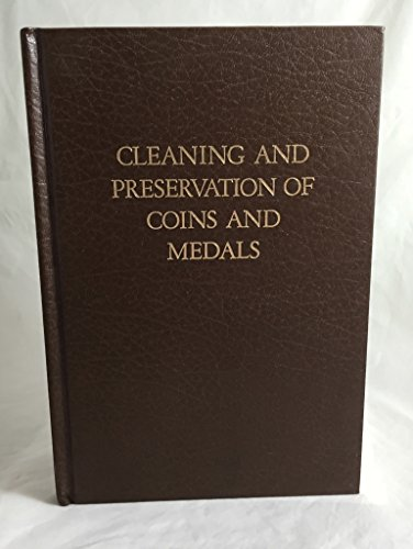 9780915262038: Cleaning and Preservation of Coins and Medals
