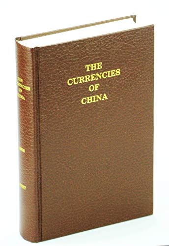 The currencies of China: An investigation of gold & silver transactions affecting China, with a...