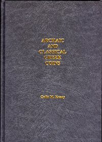9780915262755: Archaic and Classical Greek Coins